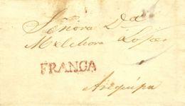 Perú. Sobre . 1836. MOQUEGUA A AREQUIPA. Marca FRANCA, En Rojo (Colareta 2f). MAGNIFICA. - Perú