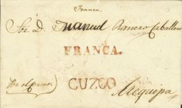 Perú. Sobre . 1833. CUZCO A AREQUIPA. Marca CUZCO, En Rojo (Colareta 8) Y FRANCA, En Rojo (Colareta 6f). MAGNIFICA Y RAR - Perú