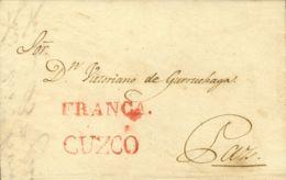 Perú. Sobre . 1833. CUZCO A LA PAZ. Marca CUZCO, En Rojo (Colareta 8) Y FRANCA, En Rojo (Colareta 6f). MAGNIFICA Y RARA. - Perú