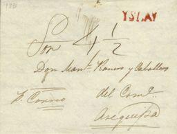 Perú. Sobre . 1829. ISLAY A AREQUIPA. Marca ISLAY, En Rojo (Colareta 1). MAGNIFICA. - Perú