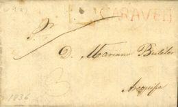 Perú. Sobre . 1831. CARAVELI A AREQUIPA. Marca CARAVELI, En Rojo (Colareta 1). MAGNIFICA. - Perú