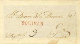 Perú. Sobre . (1825ca). Frontal De BOLIVAR A PAYTA. Marca BOLIVAR, En Rojo (Colareta 1). MAGNIFICA Y RARA. - Perú
