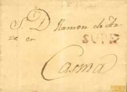 Perú. Sobre . (1830ca). SUPE A CASMA. Marca SUPE, En Rojo (Colareta 1). MAGNIFICA Y RARA. - Perú