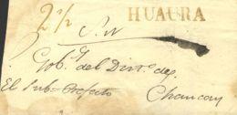 Perú. Sobre . (1834ca). HUAURA A CHANCAY. Marca HUAURA, (Colareta 2). MAGNIFICA. - Perú