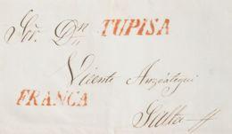 Bolivia, Prefilatelia. Sobre Yv . 1855. TUPIZA A SALTA. Marcas TUPISA Y FRANCA, En Rojo. MAGNIFICA. - Bolivia