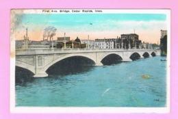 U.S.A. IOWA. CEDAR RAPIDS. FIRST AVE. BRIDGE. - Cedar Rapids