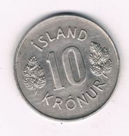 10 KRUNOR 1974 IJSLAND /8595/ - Hongrie