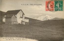LA CLUSAZ- Col Des Aravis -le Chalet Et Le Mont Blanc - La Clusaz