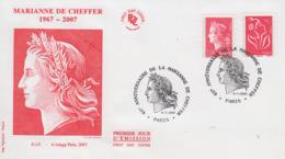 Enveloppe  FDC  1er  Jour   FRANCE   40éme  Anniversaire  De  La   MARIANNE  De   CHEFFER    2007 - 2000-2009