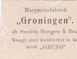 """193779Margarinefabriek ,, Groningen"""" V/h Hendriks Brongers &  Bos  (ontbreekt Een Stukje Tekst, Geknipt) - Reclame"""