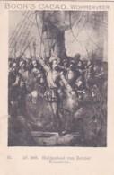 1937108Boon's Cacao, Wormerveer. Ao. 1606. Heldendood Van Reinier Klaaszoon. - Chocolade