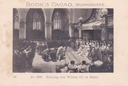1937126Boon's Cacao, Wormerveer. Ao. 1689. Kroning Van Willem III En Maria. - Chocolade