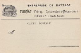 CPA :  14 X 9  -   Carte Publicitaire. Entreprise De Battage .  PUGNAT - Frères.  CORDON. - Francia