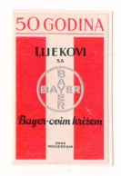 BAYER, POSTER STAMP, 50 YEARS, DIMENSIONS 5 X 3 Cm, PERFECT CONDITION,  REFLECTIVE SURFACE DOES NOT SCAN WELL - Pharmacy