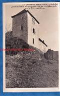 Photo Ancienne - PONT DE BEAUVOISIN - Château De ROCHEFORT Lieu De Capture De Louis Mandrin - Tour - Histoire Patrimoine - Places