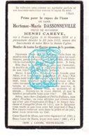 DP Hortense M. Dassonneville ° Nieuwkerke Neuve-Eglise 1858 † 1932 X Henri Careye / Heuvelland - Santini