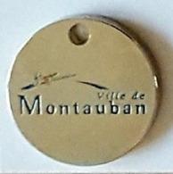 Jeton De Caddie  Argenté  Ville  De  MONTAUBAN  ( 82 ) - Jetons De Caddies
