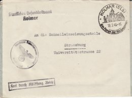 Env Frei Durch Ablôsung Reich Obl KOLMAR (ELS) Du 18.2.43 Am Fusse Der Hochvogesen Adressée à Strassburg - Postmark Collection (Covers)