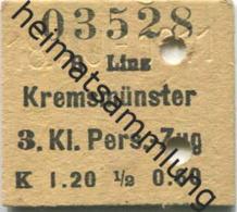 Österreich - Linz Kremsmünster - 1/2 Fahrkarte 3.Kl. Personenzug K 1.20 1911 - Bahn