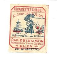 KB676 - ETIQUETTE PAPIER CIGARETTES CHEBLI - DAVID BENSIMON BLIDA ALGERIE - Objets Publicitaires
