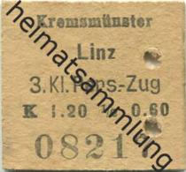 Österreich - Kremsmünster Linz - 1/2 Fahrkarte 3.Kl. Personenzug K 1.20 1911 - Bahn