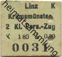 Österreich - Linz Kremsmünster - 1/2 Fahrkarte 2.Kl. Personenzug K 1.80 1915 - Bahn