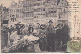 BRUXELLES  BRUSSEL / LE MARCHE AUX POISSONS DE LA GRAND PLACE  1905 - Mercadillos