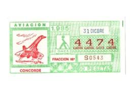 CUPÓN DE ONCE SPANISH LOTTERY LOTERIE SPAIN CIEGOS LOTERÍA ESPAÑA AVIACIÓN AVIATION AVIÓN PLANE AIRPLANE AIR CONCORDE - Lotterielose