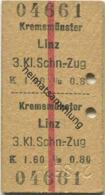 Österreich - Kremsmünster Linz - Fahrkarte 3.Kl. Schnellzug K 1.60 1913 - Bahn