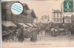 37 - Très Belle Carte Postale Ancienne De  G.I.T  Les Halles Et Le Marché De Tours - Tours