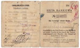 WW2 - Bankhütte - Dombrowa Ruska Deutsche Besetzung In Polen Zweisprachiger Familienpass Zum Dampfbad 1940/1943 - 1939-45