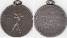 MEDAILLE 9 AOUT 1907  PAUL SERVAIS CHAMPION MILITAIRE BELGE DE LUTTE - POIDS ET HALTERE - Other