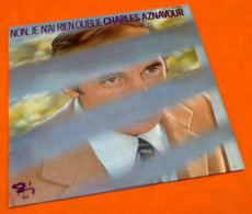 Vinyle 33 Tours  Charles Aznavour  Non, Je N' Ai Jamais Rien Oublié (1972) - Vinyl-Schallplatten