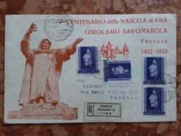 TRIESTE A - Savonarola - 4 Valori Su Raccomandata Con Annullo Arrivo + Spese Postali - Trieste