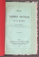 Musica - M. Mugnier - Essai D'une Theorie Nouvelle De La Musique - 1^ Ed. 1865 - Livres, BD, Revues