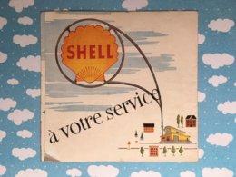 Publicité Pour Garage Produits Shell Le Relais A Saintes - Advertising