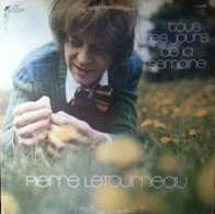 Pierre Létourneau- Tous Les Jours De La Semaine - Vinyl Records