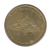 50001 - MEDAILLE TOURISTIQUE MONNAIE DE PARIS 50 - La Mont Saint Michel - 1998 - Monnaie De Paris