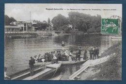 NOGENT - JOINVILLE - Le Passeur Du Casino Du Tremblay - Maison Huet - Nogent Sur Marne