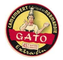 ETIQUETTE De FROMAGE..CAMEMBERT Fabriqué En NORMANDIE..GATO - Fromage