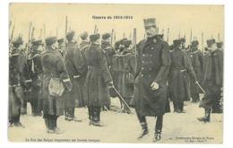 CPA MILITAIRE GUERRE DE 1914-1915 LE ROI DES BELGES INSPECTANT SES BRAVES TROUPES - Oorlog 1914-18