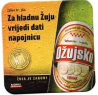 Beer Mats - Ožujsko Beer (Ožujsko Pivo, Zakon Br. 364 - Za Hladnu Žuju Vrijedi Dati Napojnicu), Croatia - Bierviltjes