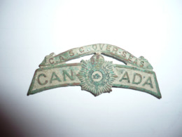 Rare Insigne  CANADA  C.A.S.C Ww 1 - 1914-18