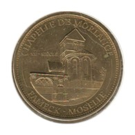 57003 - MEDAILLE TOURISTIQUE MONNAIE DE PARIS 57 - Chapelle De Morlange - 2013 - 2013