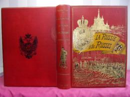 La Russie Et Les Russes. Impressions De Voyage. Victor Tissot. 1893 - 1801-1900