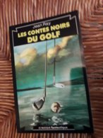Masque Noir  Jean Ray Les Contes Noirs Du Golf Comme Neuf - Le Masque Fantastique