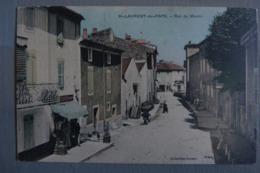 Cpa 07 Ardeche SAINT LAURENT DU PAPE Rue Des Moulins - La Voulte-sur-Rhône