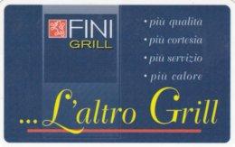 VIACARD FINI GRILL .....L' ALTRO GRILL - Italia