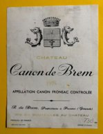 12156 - Château Canon De Brem 1975 Canon Fronsac - Bordeaux