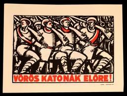Uitz Béla (1887-1972): Vörös Katonák Előre! Szitanyomat. Készítette 1979-ben 130 Példányban A Pesti Műhely: Bak Imre, Fa - Non Classificati